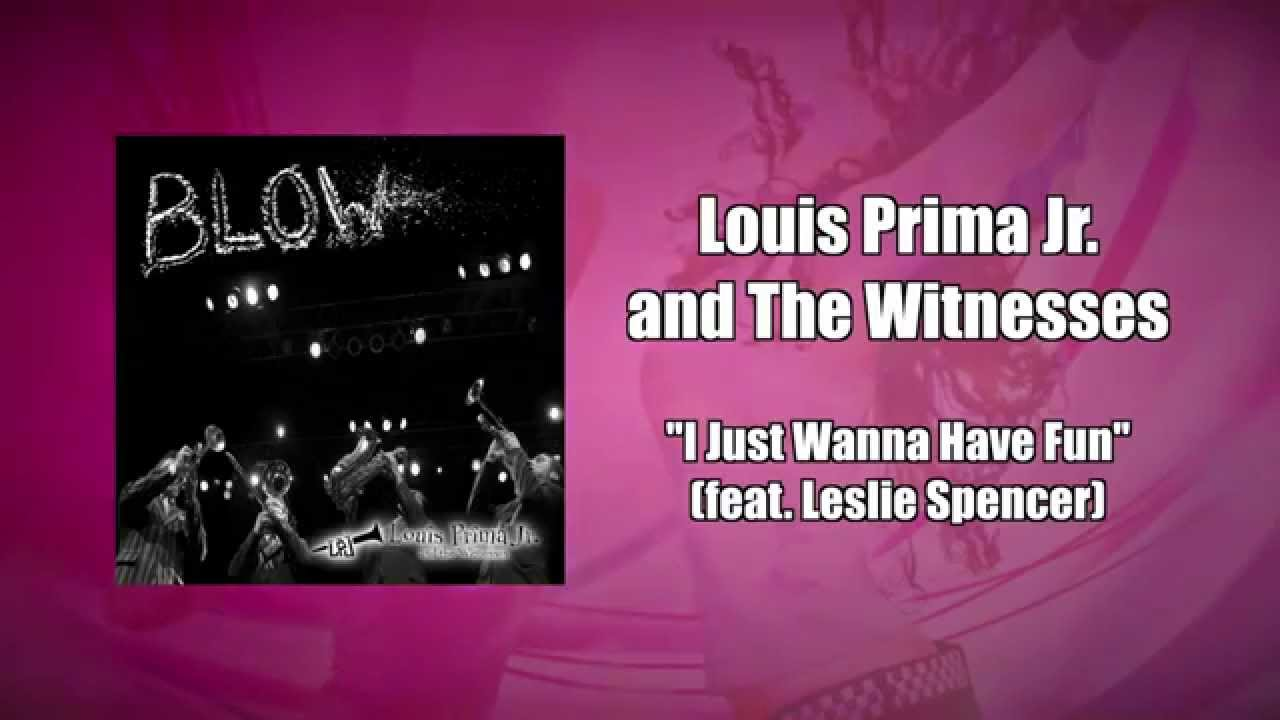 Louis prima i just wanna have fun