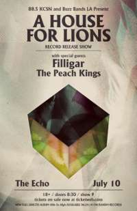 A HOUSE FOR LIONS Record Release Show @ Echo 7/10/14