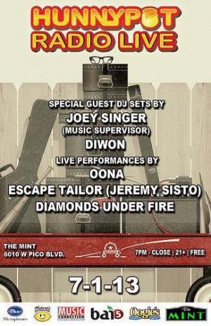 JOEY SINGER (MUSIC SUPERVISOR DJ SET) + DIWON (GUEST DJ SET) + OONA + ESCAPE TAILOR FEAT. JEREMY SISTO + DIAMONDS UNDER FIRE