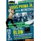 Louis Prima Jr.   BLOW Album Release Party 6/6/14!