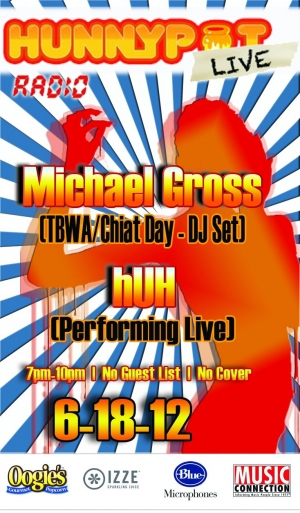 MICHAEL GROSS (TBWA/CHIAT DAY) + HUH HAVE U HEARD (LIVE)