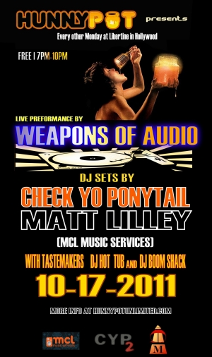 CHECK YO PONYTAIL (DJ SET) + WEAPONS OF AUDIO (LIVE) + MATT LILLEY (MCL MUSIC SERVICES)