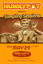 Hunnypot Presents - Sampling Sessions 5/29/17 w. Scorpion 420 and Delinquent Habits