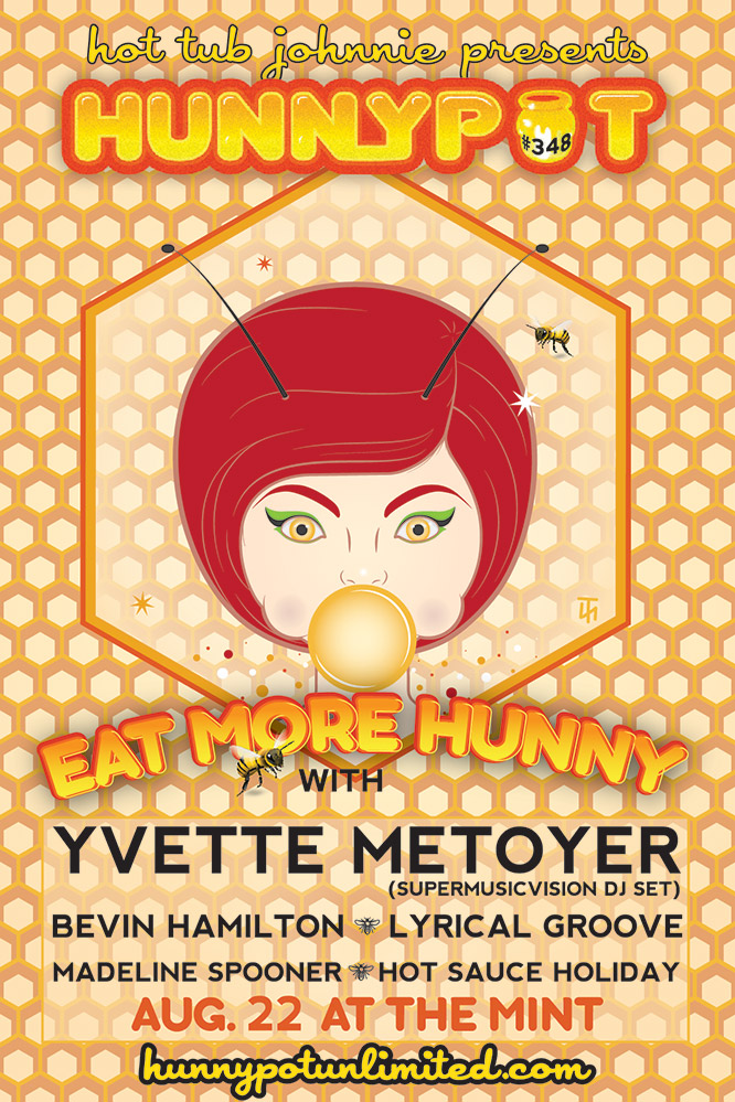 YVETTE METOYER (SUPERMUSICVISION DJ SET) + BEVIN HAMILTON + LYRICAL GROOVE + MADELINE SPOONER + HOT SAUCE HOLIDAY