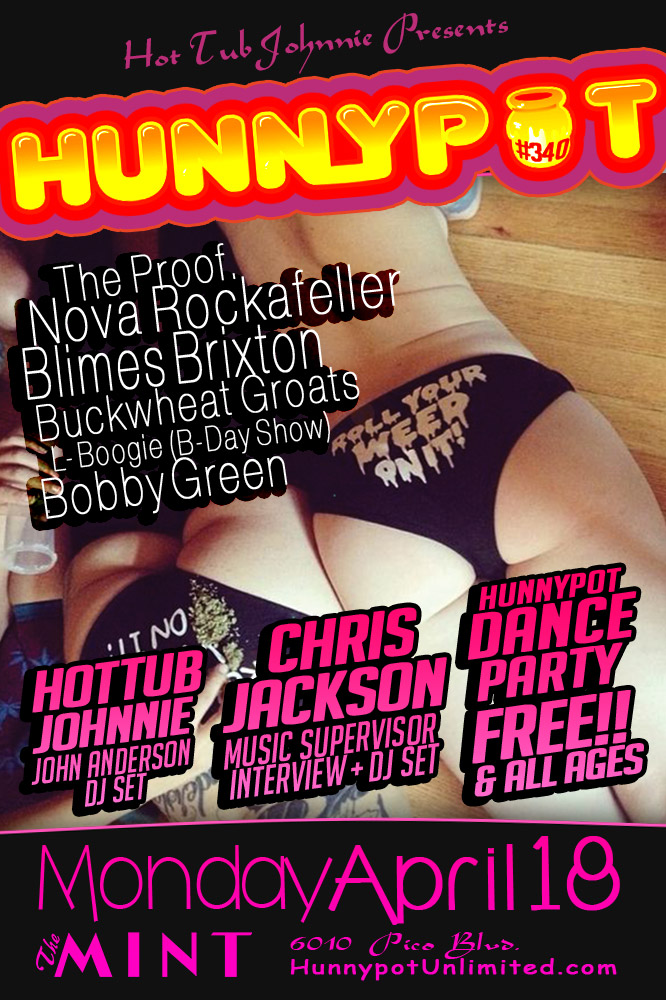 CHRIS JACKSON (GUEST DJ SET) + BOBBY GREEN + THE PROOF. + NOVA ROCKAFELLER + BLIMES BRIXTON + BUCKWHEAT GROATS + L-BOOGIE