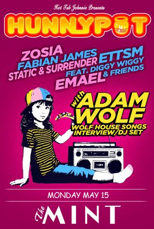 ADAM WOLF (WOLF HOUSE SONGS INTERVIEW/DJ SET) + ZOSIA + FABIAN JAMES + STATIC & SURRENDER + ETTSM FEAT. DIGGY WIGGY & FRIENDS + EMÆL