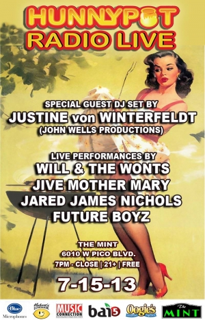 JUSTINE VON WINTERFELDT (JOHN WELLS PRODUCTION - DJ SET) + WILL & THE WONTS + JIVE MOTHER MARY + JARED JAMES NICHOL + FUTURE BOYZ