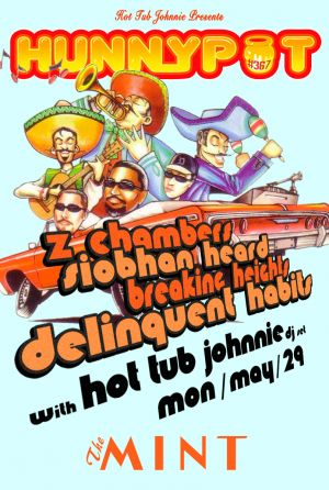 Z CHAMBERS + SIOBHAN HEARD + BREAKING HEIGHTS + DELINQUENT HABITS + HOT TUB JOHNNIE