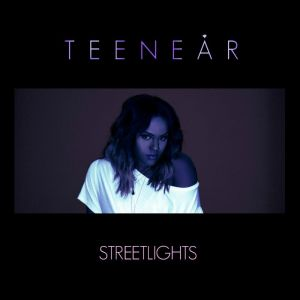 Teenear - Streetlights
