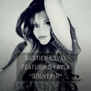 Bastien Laval Feat. Layla - Souvenir (Single Pick)