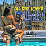 "Prince Sole ""All Day Lover"" (feat. Ray J) Free Download!"