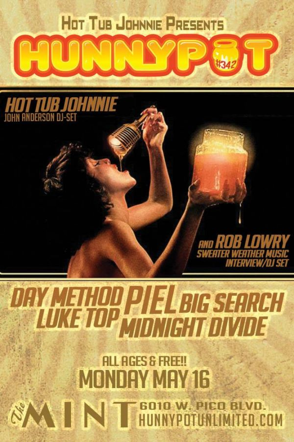 ROB LOWRY (SWEATER WEATHER MUSIC INTERVIEW/DJ SET) + PIEL + LUKE TOP + BIG SEARCH + MIDNIGHT DIVIDE + DAY METHOD