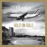 New Clubfeet album 'Gold on Gold' out this week!