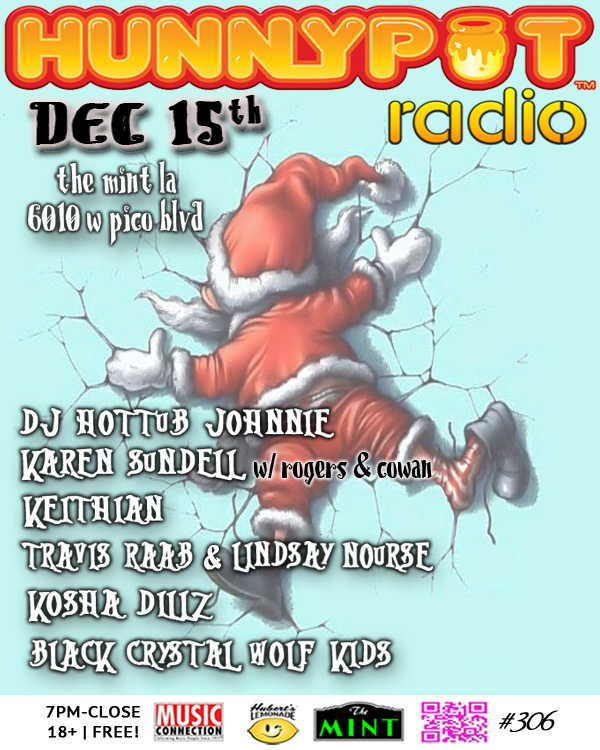 HOLIDAY PARTY w. KAREN SUNDELL (ROGERS & COWAN DJ SET) + KEITHIAN + TRAVIS RAAB & LINDSAY NOURSE + KOSHA DILLZ + BLACK CRYSTAL WOLF KIDS