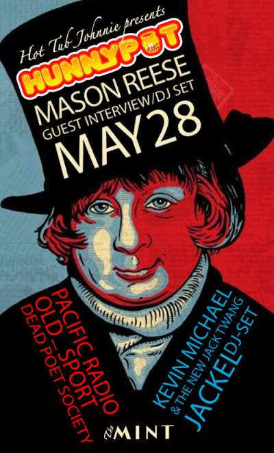 MASON REESE (GUEST INTERVIEW/DJ SET) + PACIFIC RADIO + OLD_SPORT + DEAD POET SOCIETY + KEVIN MICHAEL & THE NEW JACK TWANG + JackEL (DJ SET)