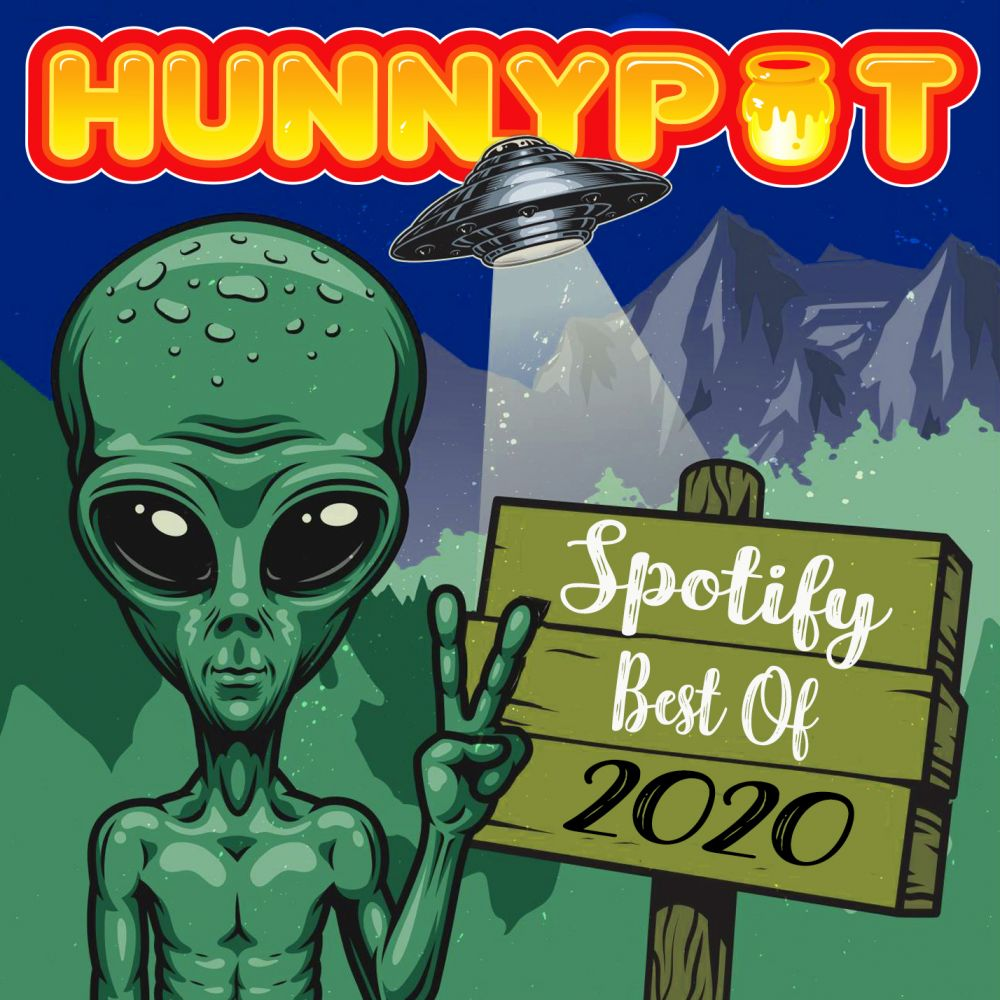 Hunnypot's Best of 2020 Spotify Playlist...
