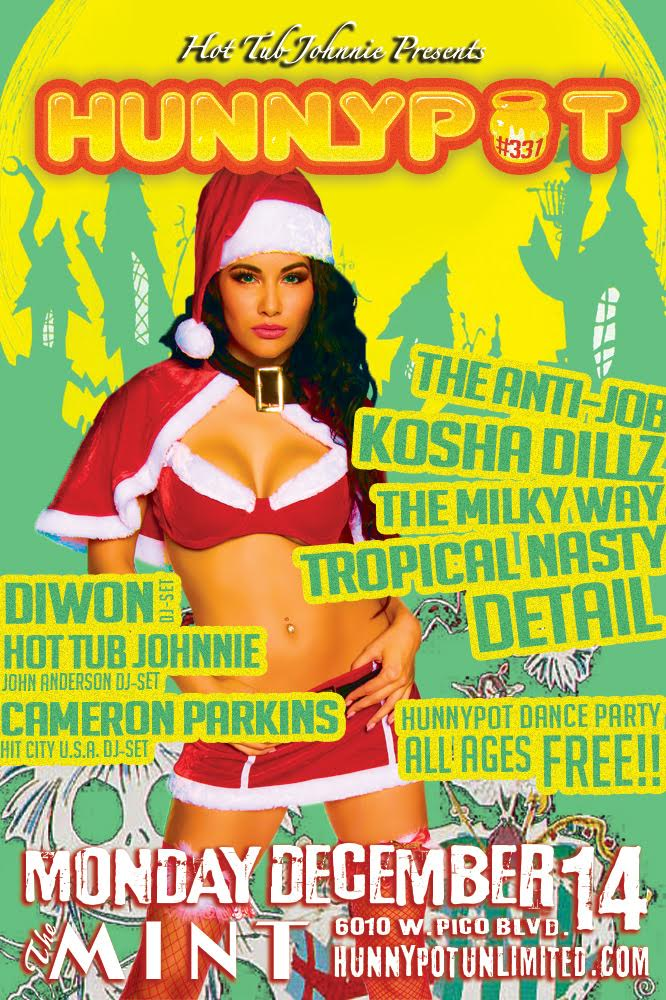 HOLIDAY PARTY w. CAMERON PARKINS (HIT CITY U.S.A. DJ SET) + THE ANTI-JOB + KOSHA DILLZ + THE MILKY WAY + TROPICAL NASTY + DETAIL (Interview) + DIWON (DJ SET)