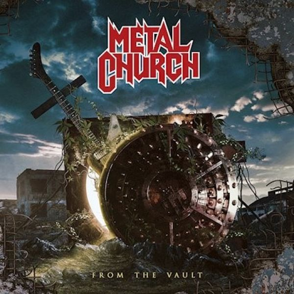 ALBUM REVIEW - METAL CHURCH, FROM THE VAULT