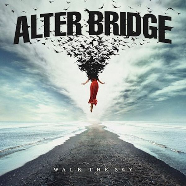 ALBUM REVIEW - ALTER BRIDGE, WALK THE SKY
