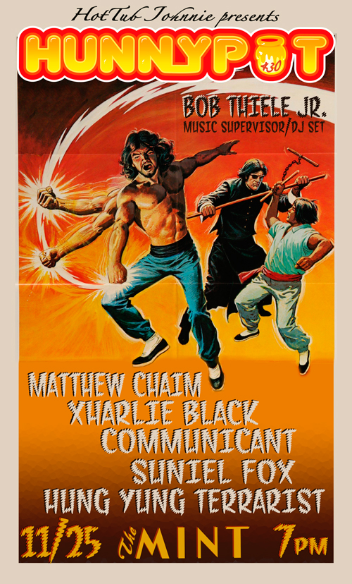 MATTHEW CHAIM + XHARLIE BLACK + COMMUNICANT + HUNG YUNG TERRARIST + SUNIEL FOX + HUNNYPOT DANCE PARTY