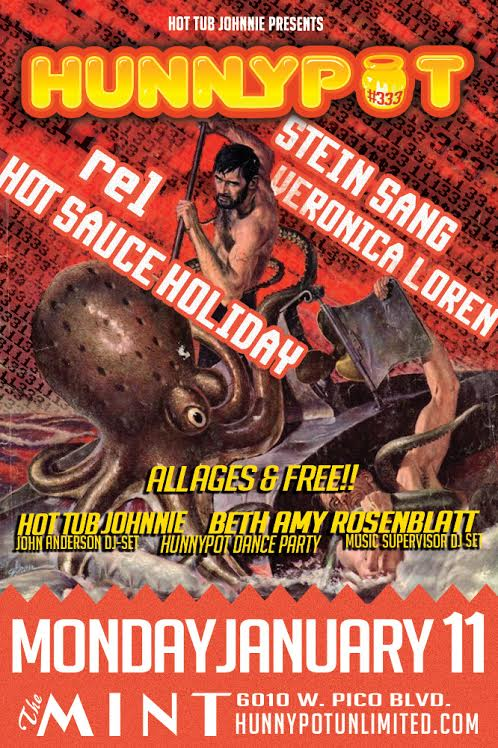 HOT TUB JOHNNIE (DJ SET) + STEIN SANG + rel + HOT SAUCE HOLIDAY + VERONICA LOREN