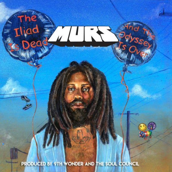 ALBUM REVIEW:  MURS + 9TH WONDER & SOUL COUNCIL, THE ILIAD IS DEAD AND THE ODYSSEY IS OVER