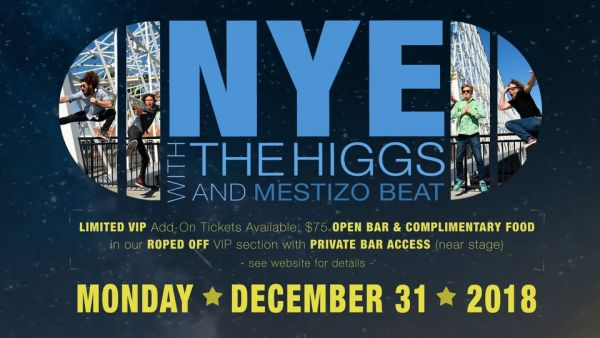 New Year's Eve Party with HOT TUB JOHNNIE + THE HIGGS + MESTIZO BEAT