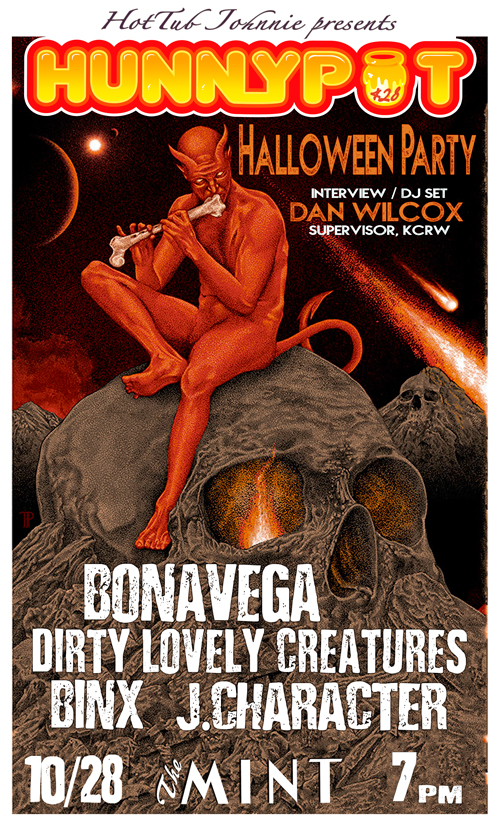 Halloween Party w. DAN WILCOX (MUSIC SUPERVISOR, KCRW, GUEST INTERVIEW/DJ SET) + BINX + BONAVEGA + DIRTY LOVELY CREATURES + MUNII MU + J. CHARACTER + COSTUME DANCE PARTY