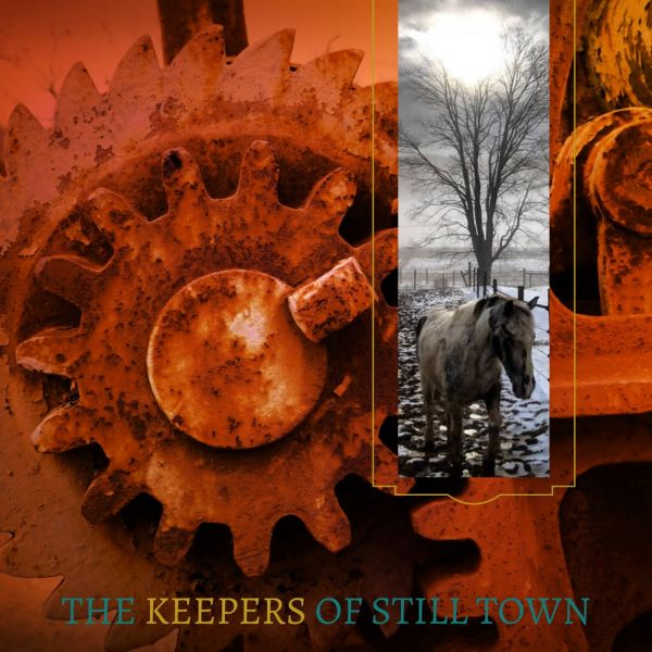 The Keepers Of Still Town