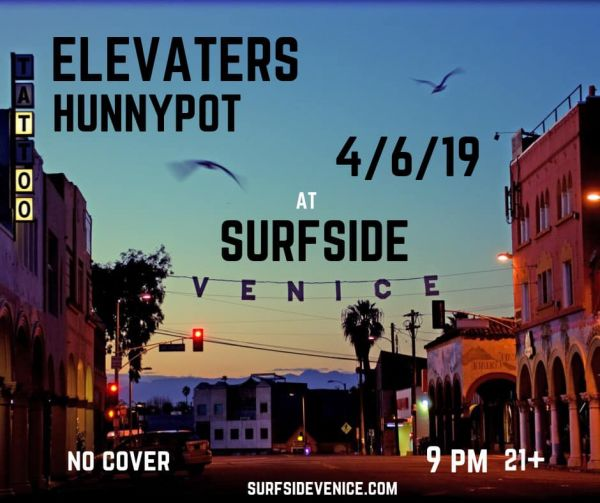 Hot Tub Johnnie & The Elevaters At Surfside Venice Saturday Night 4/6/19