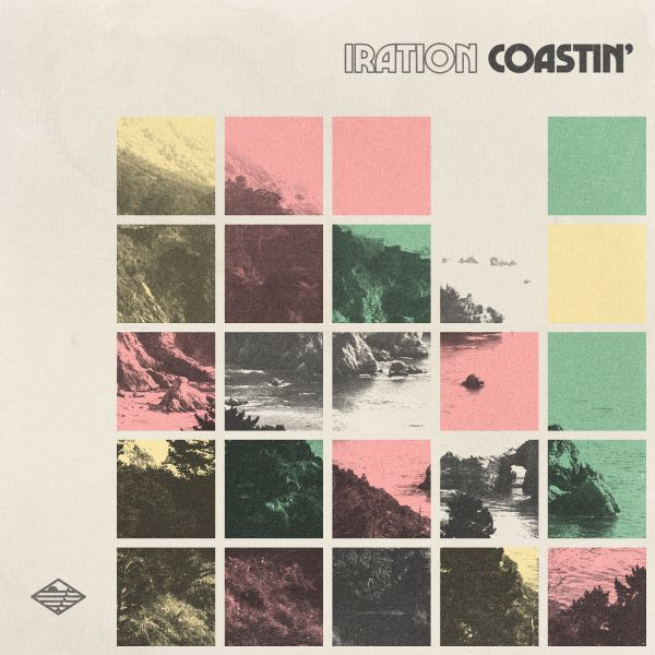 ALBUM REVIEW - IRATION, COASTIN'