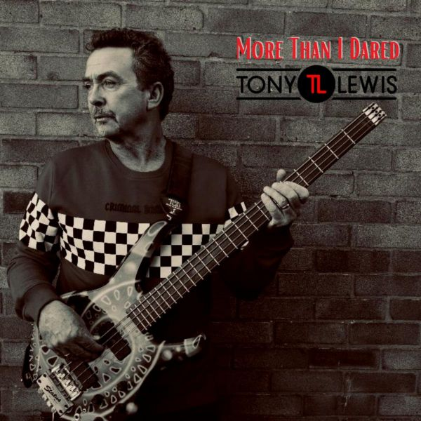 ALBUM REVIEW - TONY LEWIS, MORE THAN I DARED