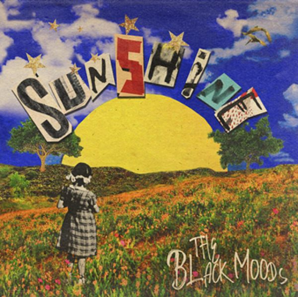 ALBUM REVIEW - THE BLACK MOODS, SUNSHINE