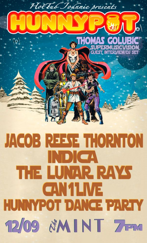 Holiday Party w. THOMAS GOLUBIC´ (SUPERMUSICVISION GUEST INTERVIEW/DJ SET) + JACOB REESE THORNTON + INDICA + THE LUNAR RAYS + CAN1LIVE + HUNNYPOT DANCE PARTY